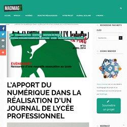 Retour d'expérience : l'apport du numérique dans la réalisation d'un journal scolaire - Madmagz Education