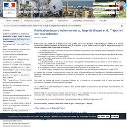 Réalisation du parc éolien en mer au large de Dieppe et du Tréport et son raccordement / Actualités