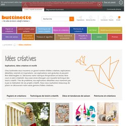 idées créatives, loisirs créatifs, coloriages, fiches de réalisations, explications, idées pour loisirs créatifs - buttinette
