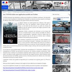 L'ECPAD réalise une application mobile sur Verdun