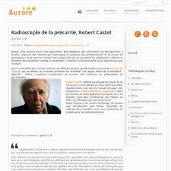 Robert Castel réalise une radioscopie de la précarité 1/7