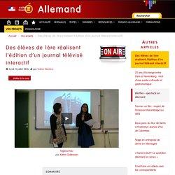 Des élèves de 1ère réalisent l'édition d'un journal télévisé interactif - Allemand