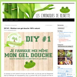 DIY #1 : Réaliser son gel douche 100% naturel