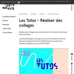 Les Tutos - Réaliser des collages