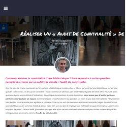 Réaliser un «audit de convivialité» de vos espaces – Nicolas Beudon