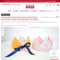 Comment réaliser une couronne en tissus ? par le Dressing de Cindy