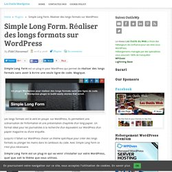 Simple Long Form. Réaliser des longs formats sur WordPress