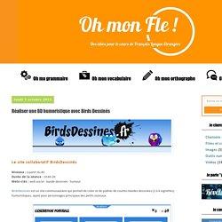 Oh mon Fle !: Réaliser une BD humoristique avec Birds Dessinés