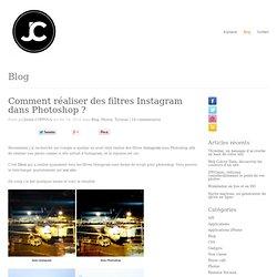 Comment réaliser des filtres Instagram dans Photoshop ? I Julien Coppola