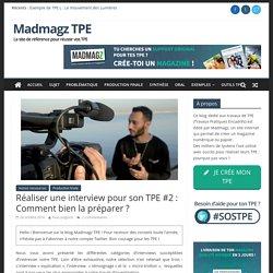 Réaliser une interview pour son TPE #2 : Comment bien la préparer ?