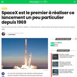 SpaceX est le premier à réaliser ce lancement un peu particulier depuis 1969
