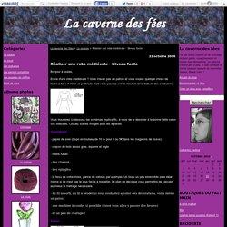 Réaliser une robe médiévale - Niveau facile - La caverne des fées