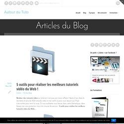 5 outils pour réaliser les meilleurs tutoriels vidéo du Web !
