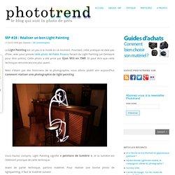 MP #28 : Réaliser un bon Light Painting