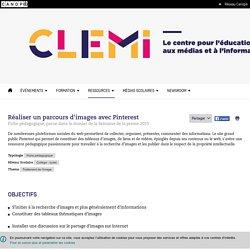 Réaliser un parcours d'images avec Pinterest- CLEMI