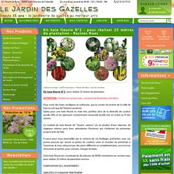 Kit haie fleurie N°2 - pour réaliser 25 mètres de plantation - Racines Nues - Jardin des Gazelles - Jardinerie en ligne
