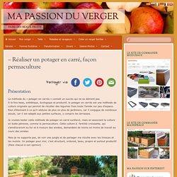 – Réaliser un potager en carré, façon permaculture