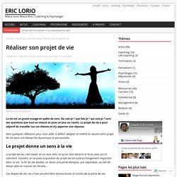 Réaliser son projet de vie – Eric Lorio