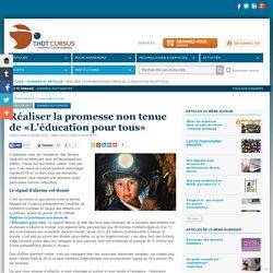 Réaliser la promesse non tenue de «L'éducation pour tous»