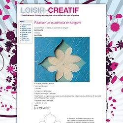 Réaliser un quadrifolia en kirigami