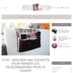 Tuto - Réaliser une Pochette pour ranger les télécommandes pour canapé