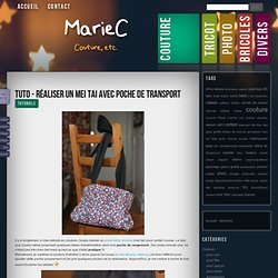 Tuto - Réaliser un mei tai avec poche de transport - MarieC