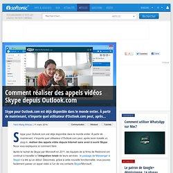Comment réaliser des appels vidéos Skype depuis Outlook.com