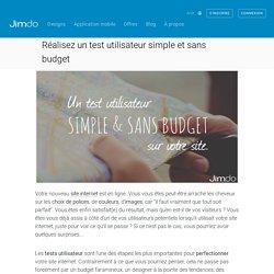 Réaliser un test utilisateur simple & sans budget