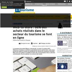 Web-to-store : 66% des achats réalisés dans le secteur du tourisme se font en ligne
