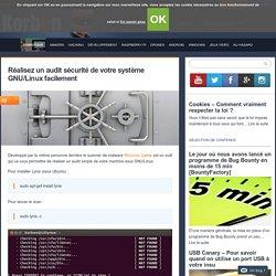 Réalisez un audit sécurité de votre système GNU/Linux facilement