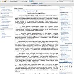 Le réalisme juridique (Legal Realism) - Le blog de Jérémie CHIRON-ESCALLIER