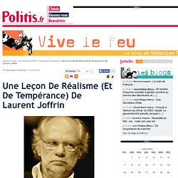 Une Leçon De Réalisme (Et De Tempérance) De Laurent Joffrin
