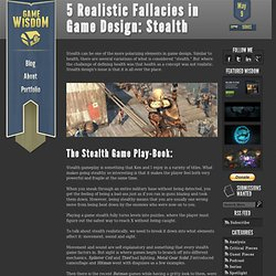 5 Realistic Fallacies in Game Design: Stealth