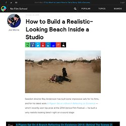 How to Build a Realistic-Looking Beach Inside a Studio