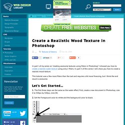 Create a Realistic Wood Texture in Photoshop | Textures & Patterns