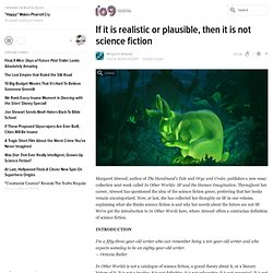 If it is realistic or plausible, then it is not science fiction