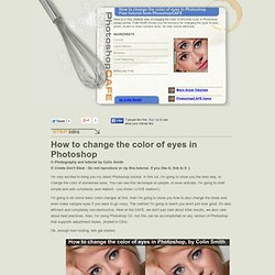 How to change the color of eyes in Photoshop realistically. Free original tutorial from PhooshopCAFE