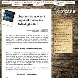 S'CAPE-(Ab)user de la réalité augmentée dans les escape games?