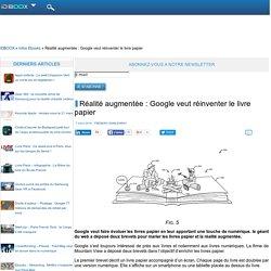 Réalité augmentée : Google veut réinventer le livre papier