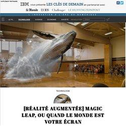 [Réalité augmentée] Magic Leap, ou quand le monde est votre écran - Technologie