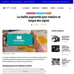 La réalité augmentée pour traduire en langue des signes - Laval Virtual