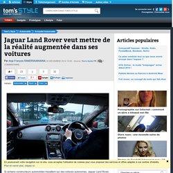 Jaguar Land Rover veut mettre de la réalité augmentée dans ses voitures