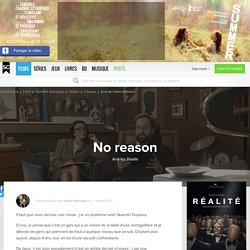 Avis sur le film Réalité (2015) - No reason par Adrien Beltoise