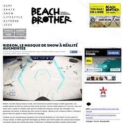 RideOn, le masque de snow à réalité augmentéeBeachbrother Magazine