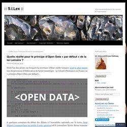 Quelle réalité pour le principe d'Open Data «par défaut de la loi Lemaire ?