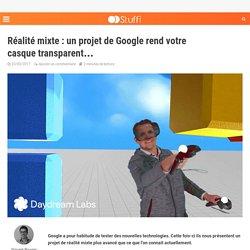 Réalité mixte : un projet de Google rend votre casque transparent...