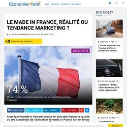 Le made in France, réalité ou tendance marketing ?
