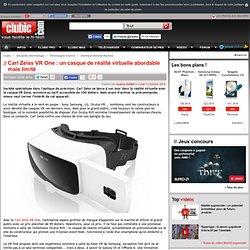 Carl Zeiss VR One : un casque de réalité virtuelle abordable mais limité