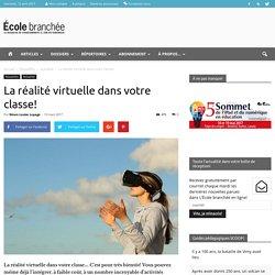 La réalité virtuelle dans votre classe! - École branchée