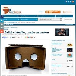 Réalité virtuelle, magie en carton